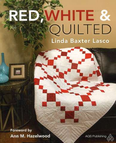 Red, White & Quilted by Linda Baxter Lasco (Book)