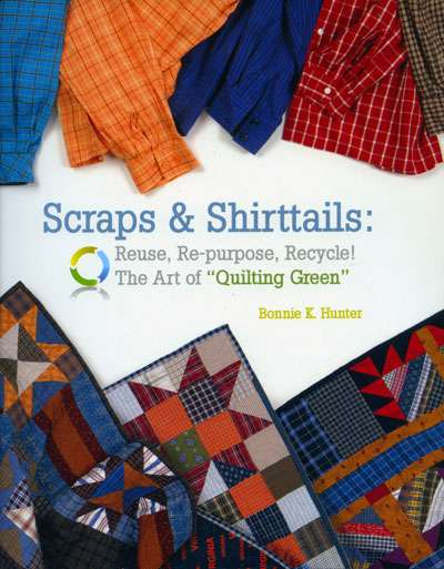 Scraps and Shirttails by Bonnie K Hunter (Book) preview