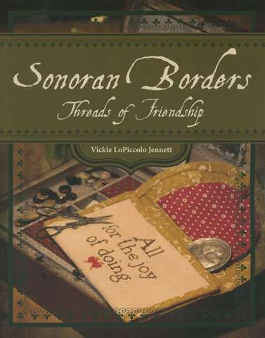 Sonoran Borders by Vickie LoPiccolo Jennett (Book)