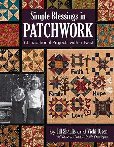 Simple Blessings In Patchwork by J. Shaulis & V. Olsen (Book)