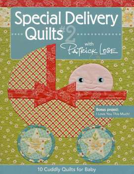 Special Delivery Quilts #2 by Patrick Lose (Book)