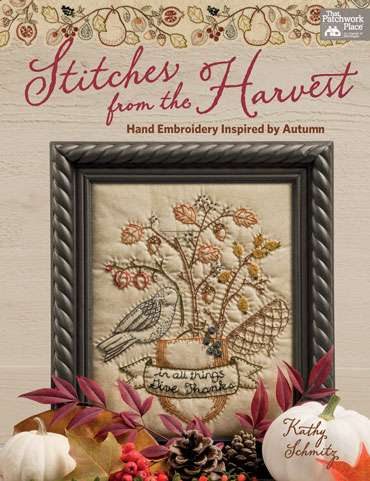 Stitches from the Harvest by Kathy Schmitz (Book)