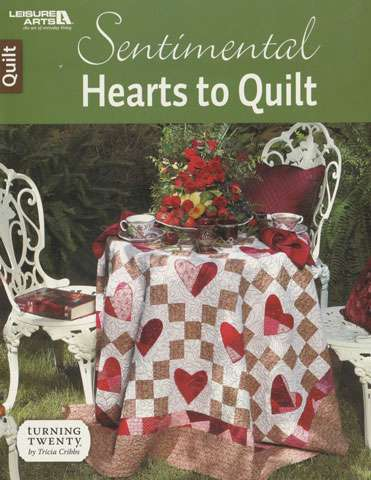 Sentimental Hearts to Quilt by Tricia Cribbs (Book)