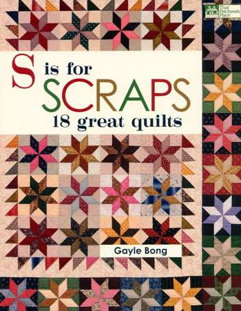 S is for Scraps by Gayle Bong (Book)