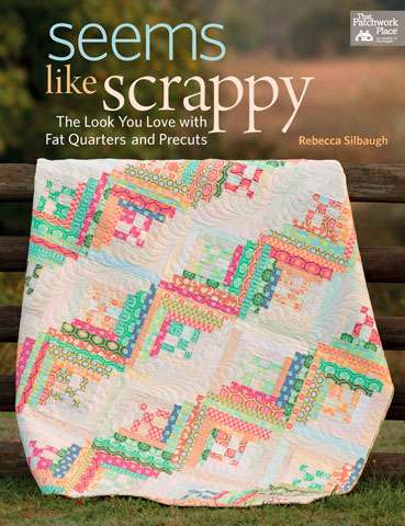 Seems Like Scrappy by Rebecca Silbaugh (Book SPECIAL was $44.2)