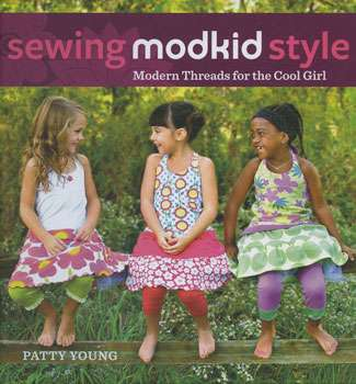 Sewing Modkid Style by Patty Young (Book)