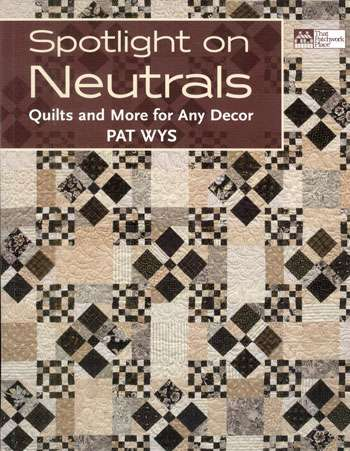 Spotlight on Neutrals by Pat Wys (Book)