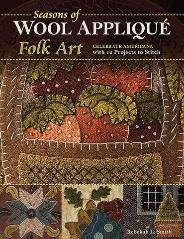 Seasons of Wool Applique Folk Art by Rebekah L Smith (Book)