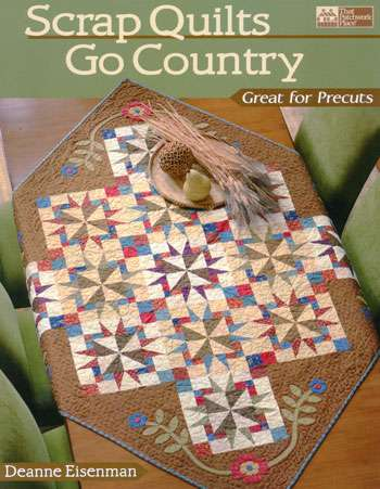 Scrap Quilts Go Country by Deanne Eisenman (Book)