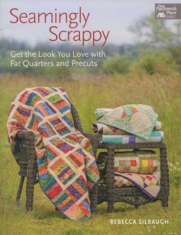 Seamingly Scrappy by Rebecca Silbaugh (Book)