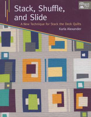 Stack, Shuffle, and Slide by Karla Alexander (Book)