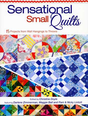 Sensational Small Quilts by Christine Doyle (Book)