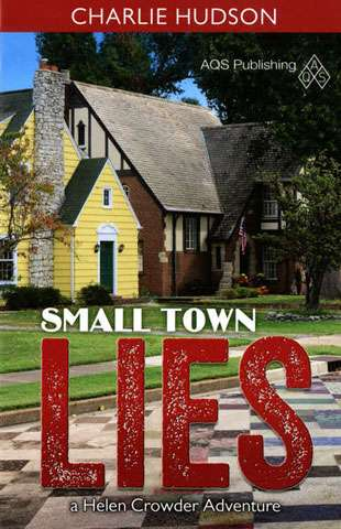 Small Town Lies by Charlie Hudson (Book)