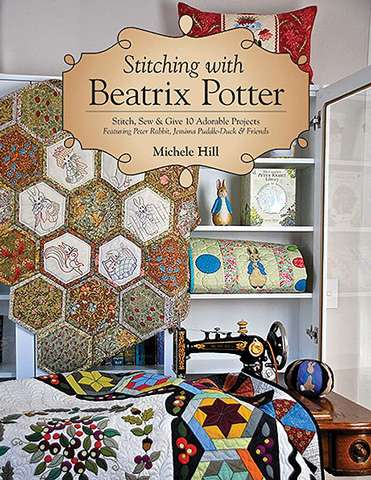 Stitching with Beatrix Potter by Michele Hill (Book)