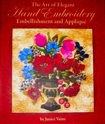 The Art of Elegant Hand Embroidery by Janice Vaine (Book)