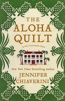 The Aloha Quilt by Jennifer Chiaverini (Paperback Book)