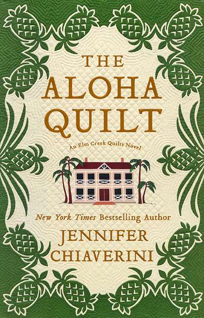 The Aloha Quilt by Jennifer Chiaverini (Hardcover Book)