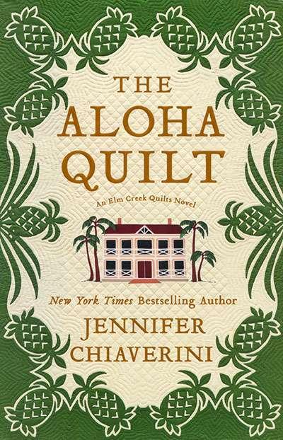 The Aloha Quilt by Jennifer Chiaverini (Hardcover Book)