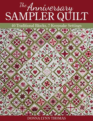The Anniversary Sampler Quilt by Donna Lynn Thomas (Book)