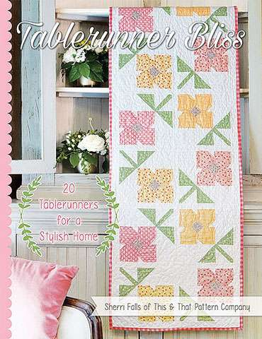 Tablerunner Bliss by Sherri Falls (Book)