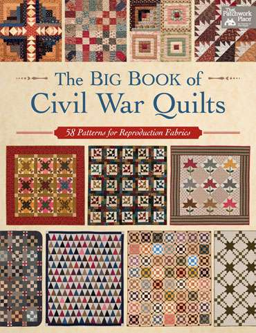 The Big Book of Civil War Quilts (Book SPECIAL was $53.20) preview