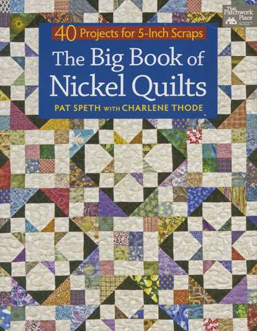The Big Book of Nickel Quilts (Book SPECIAL was $48)