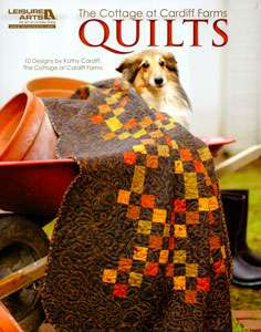 The Cottage at Cardiff Farm Quilts (Book)