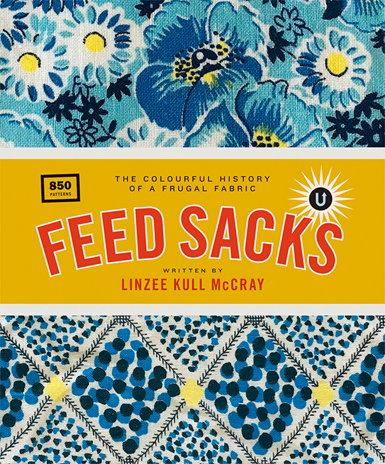 Feed Sacks - The Colourful History of a Frugal Fabric preview