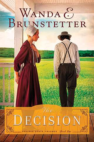 The Decision by Wanda E. Brunstetter (Softcover Novel)