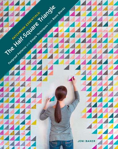 The Half-Square Triangle by Jeni Baker (Book)
