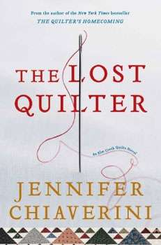 The Lost Quilter by Jennifer Chiaverini (Softcover Book)
