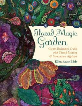 Thread Magic Garden by Ellen Anne Eddy (Book)