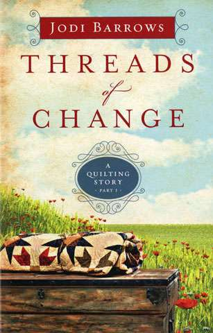 Threads of Change by Jodi Barrows (Book)