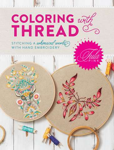 Tula Pink Coloring with Thread (Book)