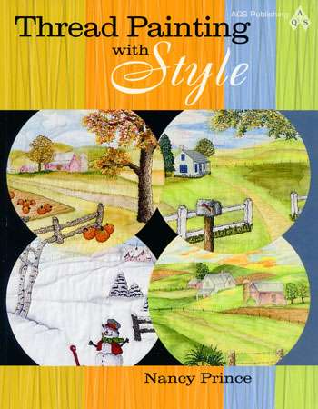 Thread Painting with Style by Nancy Prince (Book)