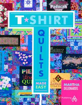 T-Shirt Quilts Made Easy by Martha DeLeonardis (Book) preview