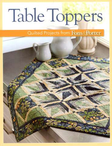 Table Toppers - Quilted Projects from Fons & Porter (Book) preview