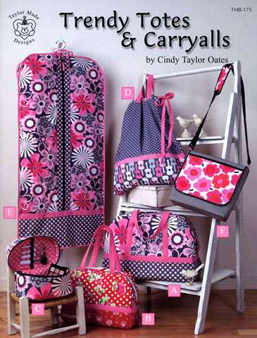 Trendy Totes and Carryalls by Cindy Taylor Oates (Book)
