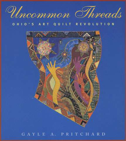 Uncommon Threads by Gayle A Pritchard (Book)