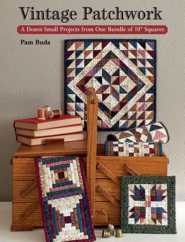 Vintage Patchwork by Pam Buda (Book SPECIAL was $45.60) preview
