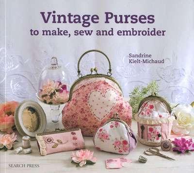 Vintage Purses by Sandrine Kielt-Michaud (Book)