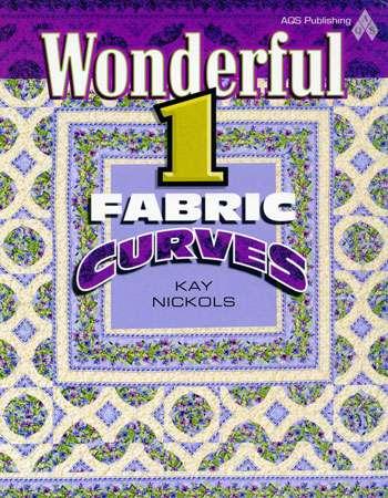 Wonderful 1 Fabric Curves by Kay Nichols (Book)