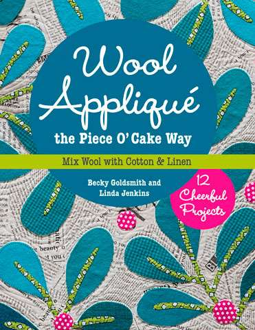 Wool Applique - The Piece O' Cake Way (Book)