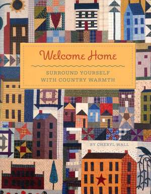Welcome Home by Cheryl Wall