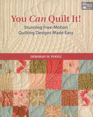 You Can Quilt It! by Deborah M. Poole (Book)