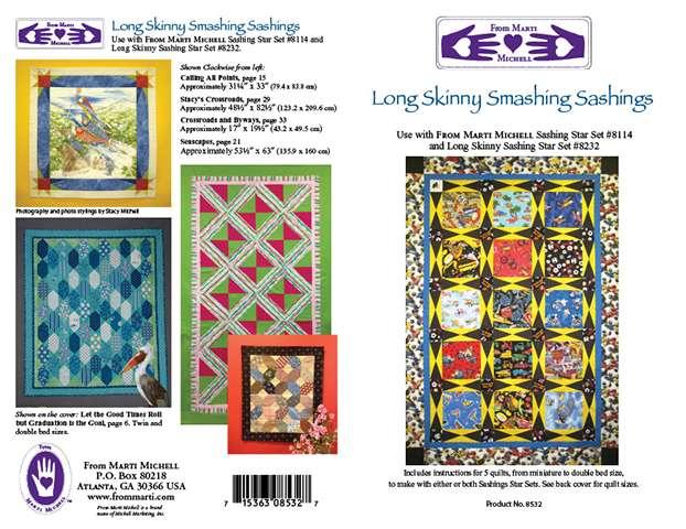 Long Skinny Smashing Sashings Pattern by Marti Michell
