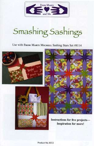 Smashing Sashings Pattern by Marti Michell