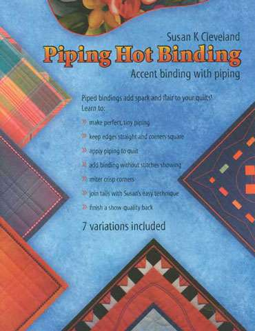 Piping Hot Binding Tool Kit by Susan Cleveland