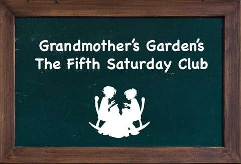 The Fifth Saturday Club