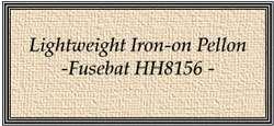 U269 Lightweight Iron-on Pellon - Fusebat (HH8156)
